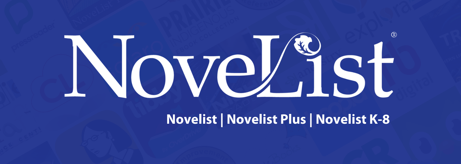 NoveList Plus: Your Guide to Reading
